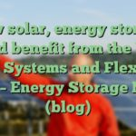 How solar, energy storage could benefit from the UK's Smart Systems and Flexibility Plan – Energy Storage News (blog)