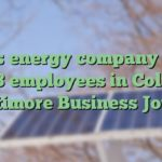 Texas energy company to lay off 108 employees in Columbia – Baltimore Business Journal